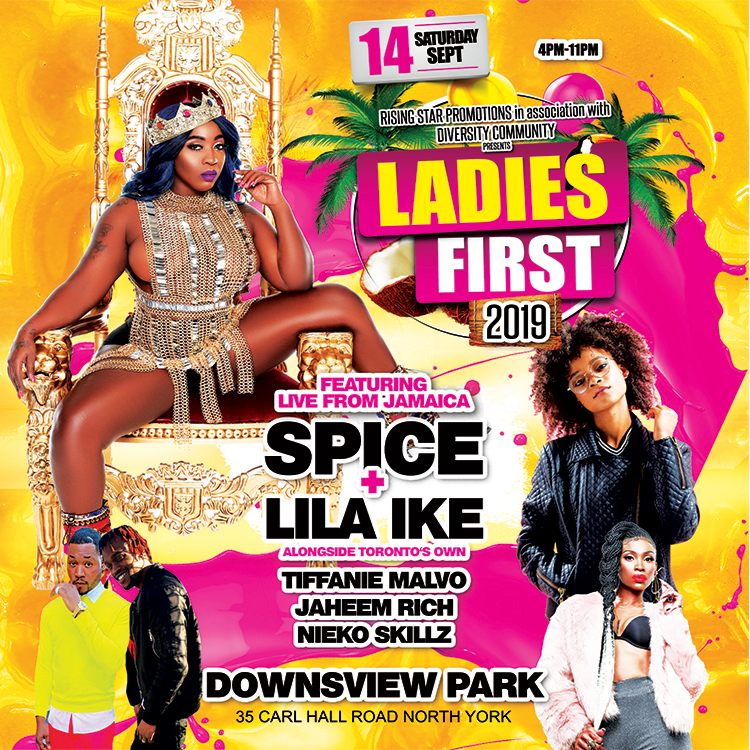LADIES FIRST 2019 SPICE + LILA IKE LIVE IN CONCERT