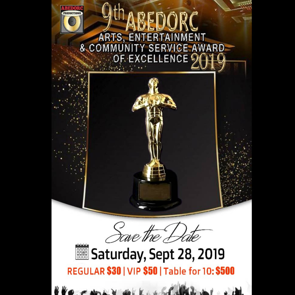 9TH ABEDORC ARTS,ENTERTAINMENT & COMUNITY SERVICE AWARDS OF EXCELLENCE 2019
