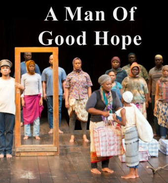 Isango Ensemble A Man Of Good Hope In Toronto Tickets | 2019 Nov 17