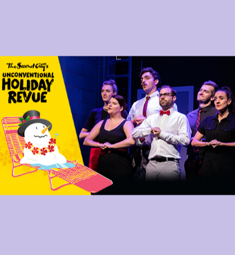 The Second Citys Unconventional Holiday Revue Toronto Tickets | 2019 Dec 05