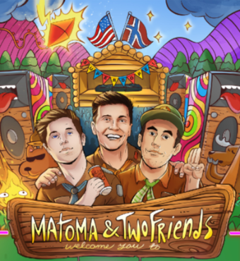 Matoma & Two Friends - Camp Superdope Toronto Tickets | 2020 Feb 07