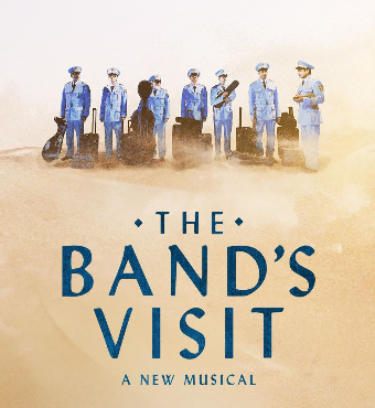 The Band's Visit Boston Musical 2020 Tickets | Citizens Bank Opera House