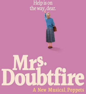 Mrs. Doubtfire The Musical New York 2020 Tickets | Stephen Sondheim Theatre