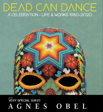 Dead Can Dance & Agnes Obel | Live Concert | Tickets