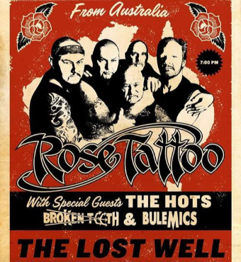 Rose Tattoo, The Hots, Broken Teeth & The Bulemics | Tickets