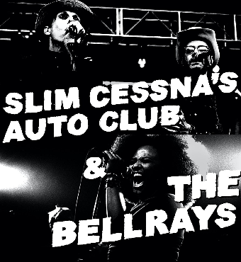 Slim Cessna's Auto Club & The BellRays | Tickets
