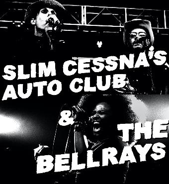 Slim Cessna's Auto Club & The BellRays | Tickets