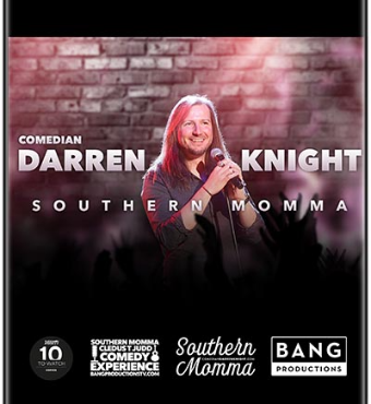 Darren Knight's Southern Momma An Em Comedy Show | Tickets