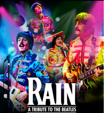 Rain - A Tribute To the Beatles | Tickets