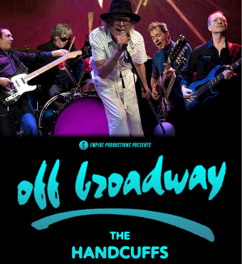Off Broadway & The Handcuffs | Tickets