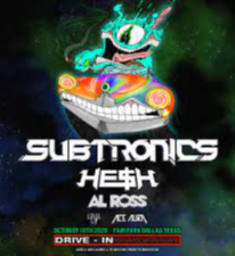 Drive-In Concert: Subtronics | Tickets