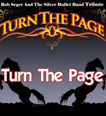 Turn The Page - Bob Seger Tribute | Tickets